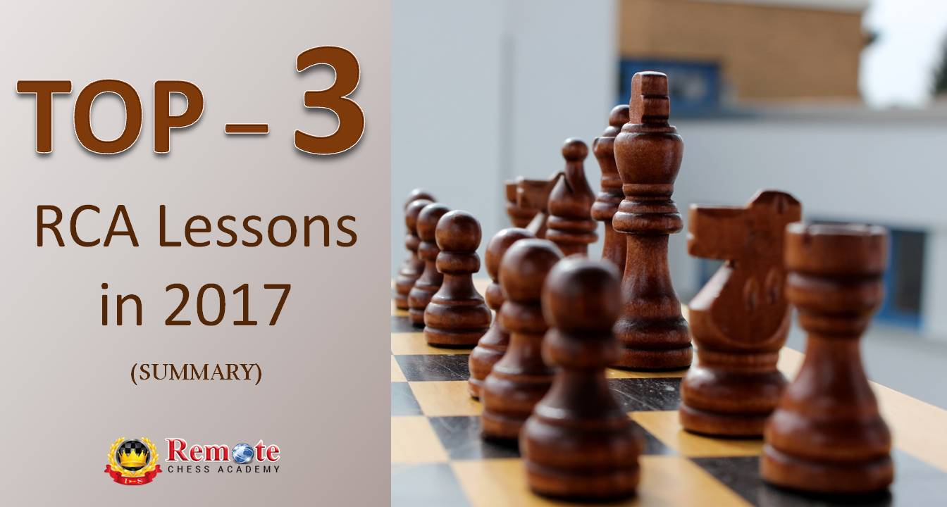 top 3 chess lessons summary