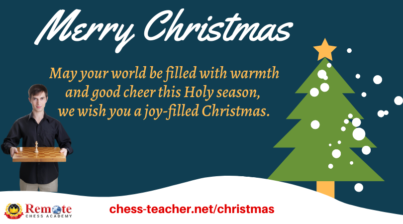 Merry Christmas Remote Chess Academy